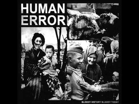 Human Error - Bloody History Bloody Today [2012]