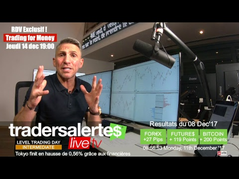 Emission Hello Traders du 11 Décembre 17