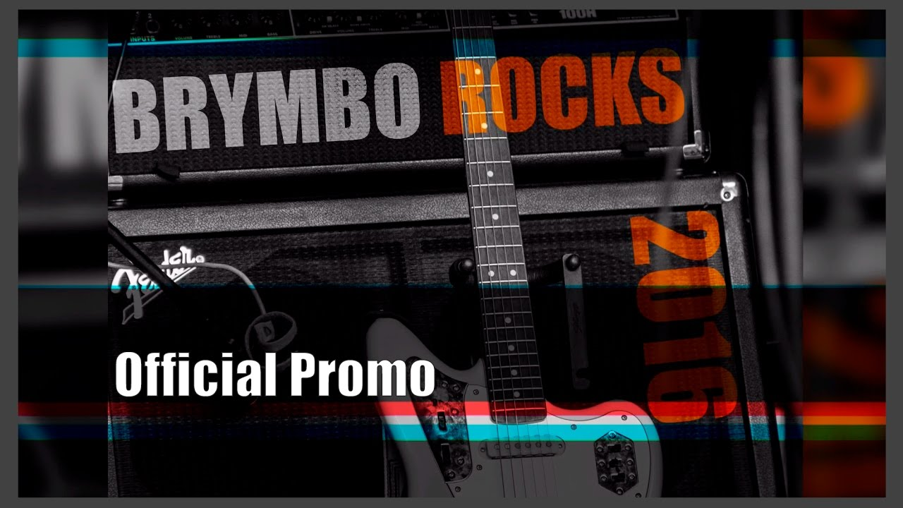 BRYMBO ROCKS 2016 OFFICIAL PROMO