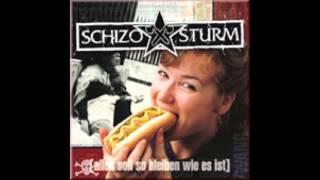 Schizosturm - Der böse Deutsche