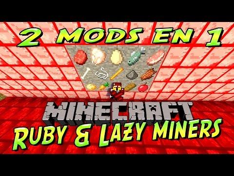 [FR]-Présentation de 2 mods: Lazy Miners/Ruby