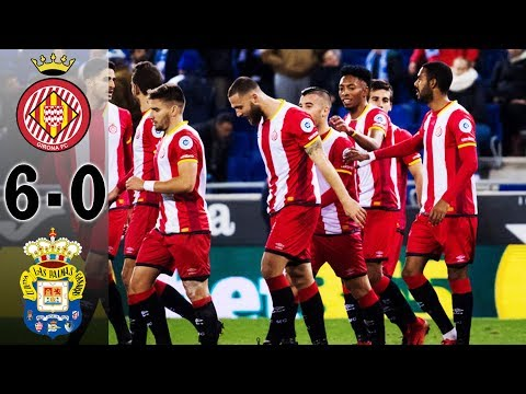 Girona VS Las Palmas 6-0 (All Golas & Highlights) 13/1/2018