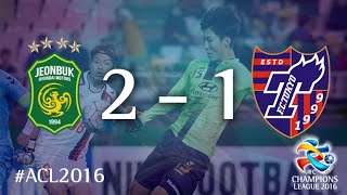 JEONBUK HYUNDAI MOTORS vs FC TOKYO: AFC Champions League 2016 (Group Stage)