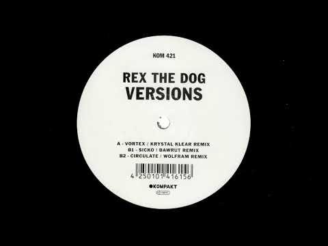 Rex The Dog - Vortex (Krystal Klear Remix) Official Audio