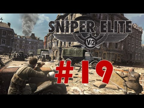 Sniper Elite V2 - DIE VERD*MDE LAUNCH! - Part 19