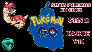 Nidos POKEMON GO CDMX 2 Gen (22 de Marzo) Parte 7  - Mexico DF