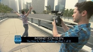 Internet Icon S2 Ep4 - The How-To Video Challenge (Part 1 of 2)