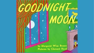 Goodnight moon by Margaret Wise Brown.  Grandma Annii's Storytime