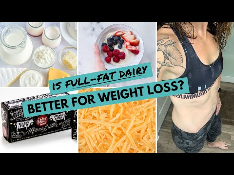 Is Full-Fat Dairy BETTER for WEIGHT LOSS? | Best Dairy for Weight Loss | Low-Fat vs. Full-Fat