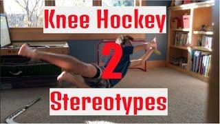 Knee Hockey Stereotypes 2