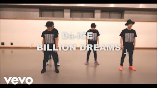 Da-iCE (ダイス) - BILLION DREAMS -Da-iCE Official Dance Practice-