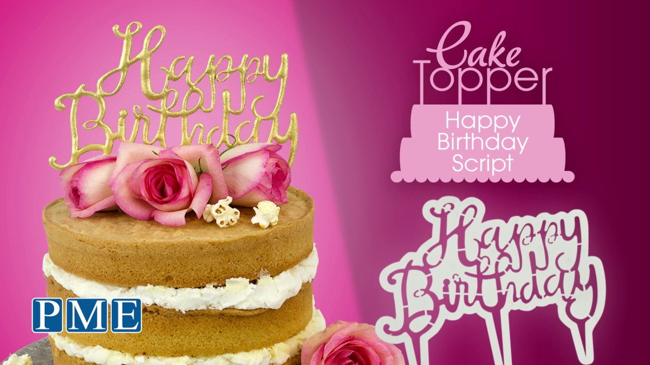 Pme Happy Birthday Cake Topper Cutter Script Cthb01 Youtube