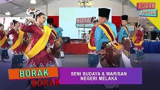 Borak Borak: Seni Budaya & Warisan Negeri Melaka | Borak Kopitiam (2 November 2019)