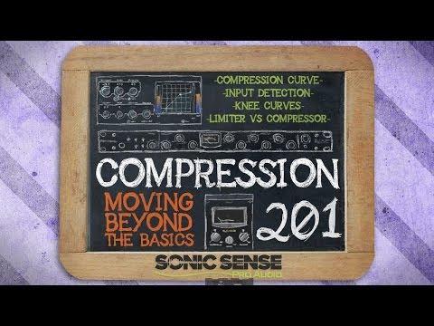 How To Use A Compressor: Compression 201 - Intermediate (Part 2)