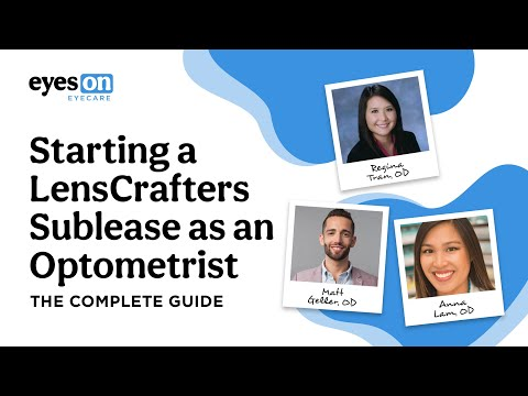 The Complete Guide to Starting a LensCrafters Sublease as an Optometrist | YouTube Live