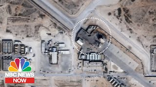 New Satellite Images Of Iraqi Air Base Released | NBC News NOW