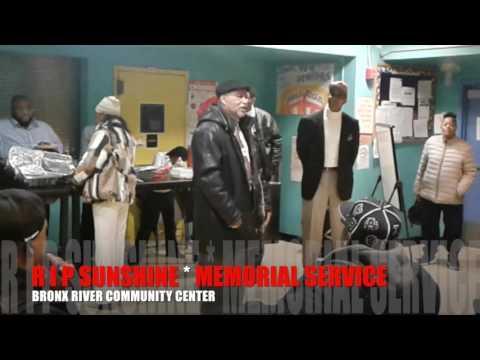SUNSHINE'S MEMORIAL SERVICE - BRONX RIVER COMMUNITY CENTER