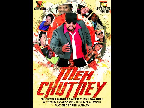 Meh Chutney by Daddy Chinee