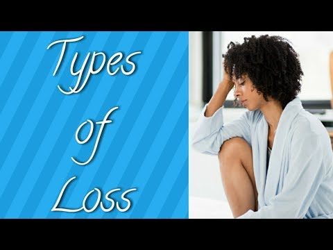 Grief Series: Types of Loss
