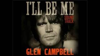 Glen Campbell - I'll Be Me (2015) - I'm Not Gonna Miss You