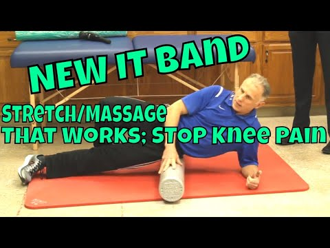 NEW IT Band Stretch/Massage That Works; STOP Knee Pain