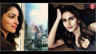 Yami Having A Good Time Shooting In Bangkok | Vaani Kapoor To Be Seen In Vishal Bhardwaj's Next?