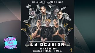 La-Ocasión-De-La-Ghetto-Arcangel-Ozuna-Anuel-Aa-Audio-Explicit-Lyrics