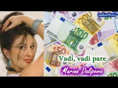 Marina Dalipovic   Vadi vadi pare