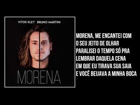 Vitor Kley & Bruno Martini - Morena (Letra)