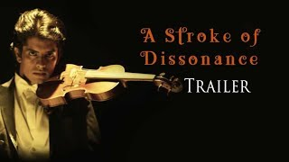 A Stroke of Dissonance Trailer | Movie Trailer | Gunanidhi | Navakant | Jay | V Creations