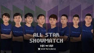 [SHOWMATCH ALL STAR SIÊU KINH ĐIỂN] Siêu Sao Đại Chiến 2019 | 4 vs 4 Random 6/12/19 Máy Chimsedinang