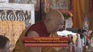 "Tenga Rinpoche 2009 BPL ""Use this Rare Moment """