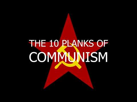 Do America and Europe need Communism? The 10 planks of Communism.