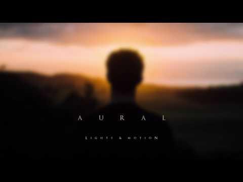 Lights & Motion - Aural (Official Audio)