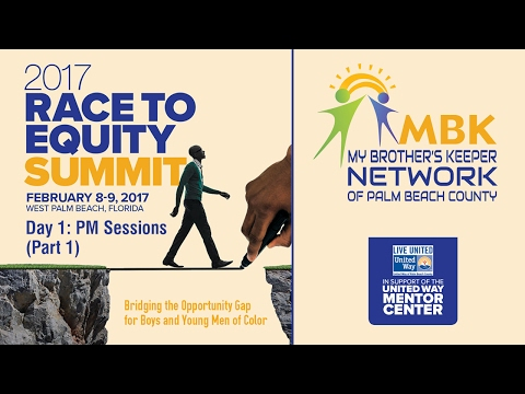 My Brother's Keeper  Race to Equity Summit: Day 1 - PM Sessions Part 1