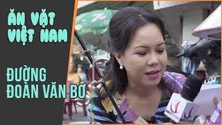 NMAVVN | Cùng Việt Hương Khám phá con đường ẩm thực Đoàn Văn Bơ