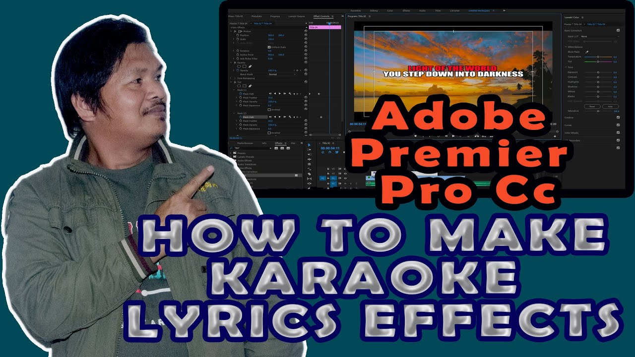 Download HOW TO MAKE KARAOKE  LYRICS EFFECTS IN PREMIER PRO CC (TAGALOG TUTORIAL WITH ENGLISH CAPTION) 2020