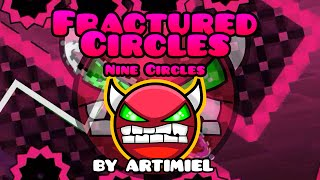NINE CIRCLES FUCSIA! Geometry Dash [1.9] (Demon) - FRACTURED CIRCLES by Artimiel