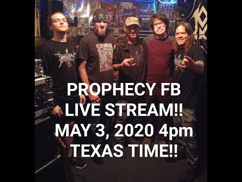 5-3-20 PROPHECY FB LIVE STREAM!