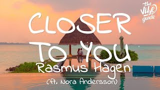 Baixar Rasmus Hagen - Closer To You (Lyrics) ft. Nora Andersson