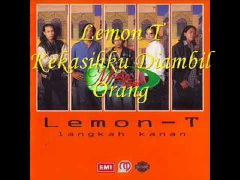 Lemon T-Kekasihku Diambil Orang