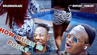 HOW MUCH IS POOL (XPLOIT COMEDY)