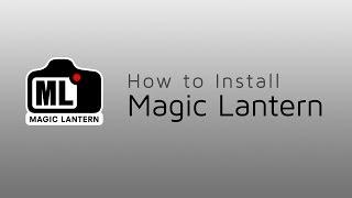 How to install Magic Lantern