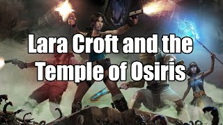 Lara Croft and the Temple of Osiris (PC) - Gameplay walkthrough HD