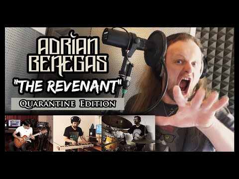 Adrian Benegas - The Revenant (Quarantine Edition)