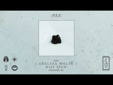 "Chelsea Wolfe ""Vex"" (Official Audio)"