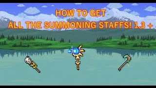 TERRARIA | HOW TO GET ALL THE SUMMONING STAFFS | 1.3 +