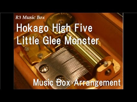 Hokago High Five/Little Glee Monster [Music Box]