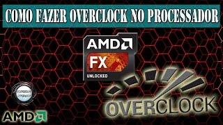 Tutorial: Como Fazer Overclock no Processador - (2017)