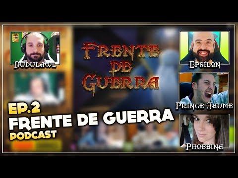 Frente de Guerra Podcast Ep.2 - Antorus y cinemática final   Programa en directo resubido